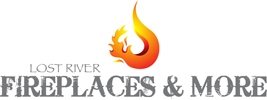 Lost River Fireplaces & More